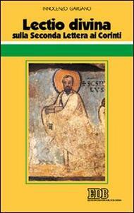 Lectio divina sulla seconda Lettera ai Corinti - Guido Innocenzo Gargano - copertina