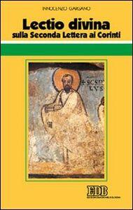 Foto Cover di Lectio divina sulla seconda Lettera ai Corinti, Libro di Guido I. Gargano, edito da EDB
