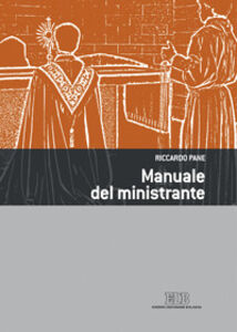 Foto Cover di Manuale del ministrante, Libro di Riccardo Pane, edito da EDB