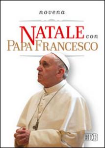 Libro Natale con papa Francesco. Novena