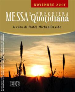 Libro Messa quotidiana. Riflessioni di fratel MichaelDavide. Novembre 2014 MichaelDavide Semeraro