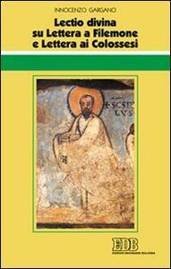 «Lectio divina» su Lettera a Filemone e Lettera ai Colossesi