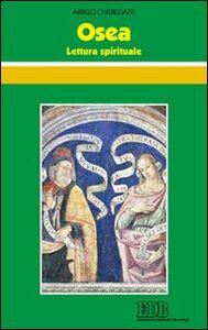 Libro Osea. Lettura spirituale Arrigo Chieregatti