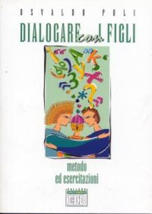 Equilibrifestival.it Dialogare con i figli. Metodo ed esercitazioni Image