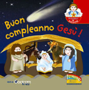Libro Buon compleanno Gesù!