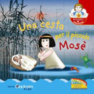 Libro Una cesta per il piccolo Mosè
