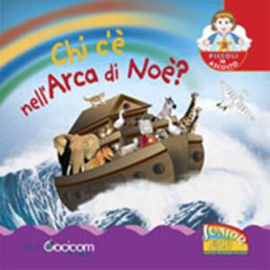 Chi c'è nell'arca di Noè?