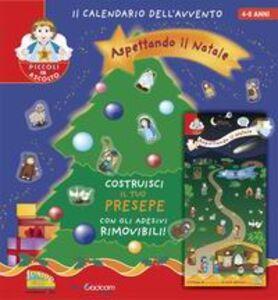 Libro Aspettando il Natale. Il calendario dell'avvento. Con gadget