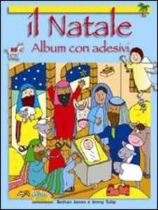 Foto Cover di Il Natale. Con adesivi. Con poster, Libro di Bethan James,Jenny Tulip, edito da EDB
