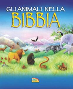 Libro Gli animali nella Bibbia Jan Godfrey , Gail Yerrill