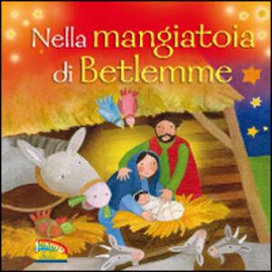 Foto Cover di Nella mangiatoia di Betlemme, Libro di Jan Godfrey, edito da EDB