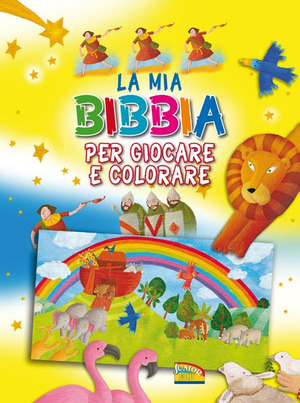 La mia Bibbia per giocare e colorare