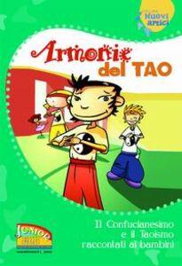 Libro Armonie del Tao. Il Confucianesimo e il Taoismo raccontati ai bambini