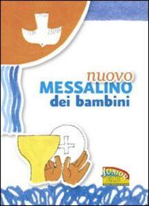 Foto Cover di Nuovo Messalino dei bambini. Il mio primo libro di preghiere, Libro di  edito da EDB