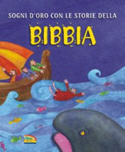 Foto Cover di Sogni d'oro con le storie della Bibbia, Libro di Sally Ann Wright,Krisztina Kallai Nagy, edito da EDB