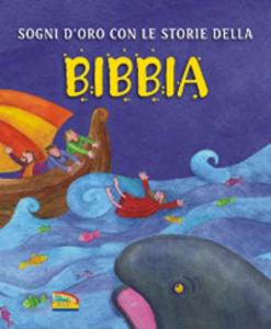 Libro Sogni d'oro con le storie della Bibbia Sally Ann Wright , Krisztina Kallai Nagy