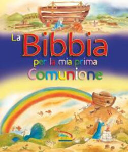 Foto Cover di La Bibbia per la mia Prima Comunione, Libro di  edito da EDB