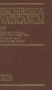 Enchiridion Vaticanum. Vol. 12: Documenti ufficiali della Santa Sede (1990). Compreso il Codex Canonum Ecclesiarum Orientalium. - copertina
