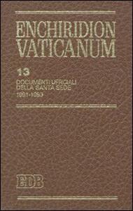 Enchiridion Vaticanum. Vol. 13: Documenti ufficiali della Santa Sede (1991-1993).