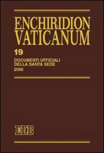 Enchiridion Vaticanum. Vol. 19: Documenti ufficiali della Santa Sede (2000).