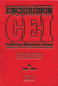 Enchiridion CEI. Decreti, dichiarazioni, documenti pastorali per la Chiesa italiana (1986-1990). Vol. 4