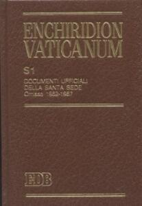 Enchiridion Vaticanum. Supplementum (S1). Vol. 1: Documenti ufficiali della Santa Sede. Omissa (1962-1987).