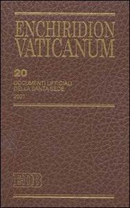 Enchiridion Vaticanum. Ediz. bilingue. Vol. 20: Documenti ufficiali della Santa Sede (2001).