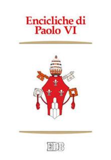 Premioquesti.it Encicliche di Paolo VI. Ecclesiam suam, Mense maio, Mysterium fidei, Christi matri, Populorum progressio, Sacerdotalis caelibatus, Humanae vitae Image