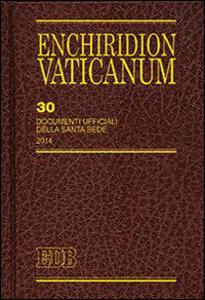 Enchiridion Vaticanum. Vol. 30: Documenti ufficiali della Santa Sede (2014).