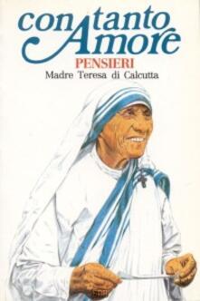 Vitalitart.it Con tanto amore. Pensieri di madre Teresa di Calcutta Image