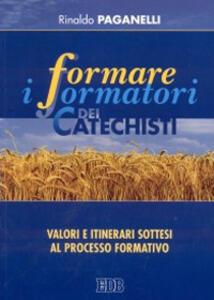 Formare i formatori dei catechisti. Valori e itinerari sottesi al processo formativo