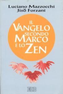 Il Vangelo secondo Marco e lo zen