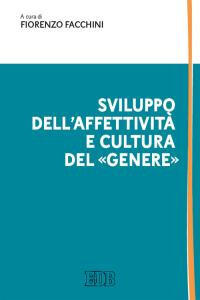 Sviluppo dell'affettività e cultura del «genere» - copertina