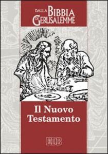 Il Nuovo Testamento. Da «La Bibbia di Gerusalemme» - copertina