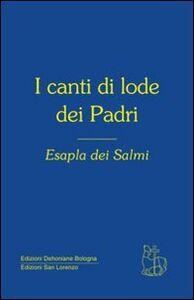 Libro I canti di lode dei Padri. Esapla dei Salmi