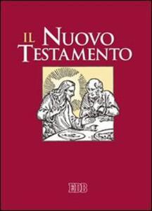 Il Nuovo Testamento. Dalla Bibbia di Gerusalemme. Ediz. a caratteri grandi - copertina