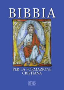 Foto Cover di Bibbia per la formazione cristiana, Libro di  edito da EDB