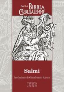 Salmi. Dalla Bibbia di Gerusalemme