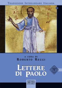 Lettere di Paolo. Versione interlineare in italiano - copertina