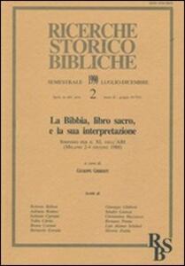 La Bibbia, libro sacro, e la sua interpretazione. Atti del Simposio per il 40º dell'ABI (Milano, 2-4 giugno 1988)