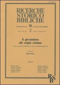 Il giovannismo alle origini cristiane. Atti del 3º Convegno di studi neotestamentari (Prato, 14-16 settembre 1989)