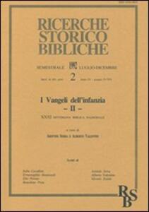 I vangeli dell'infanzia. Atti della 31ª Settimana biblica nazionale (Roma, 10-14 settembre 1990). Vol. 2