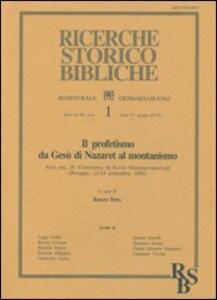Il profetismo da Gesù di Nazaret al montanismo. Atti del 4º Convegno di studi neotestamentari (Perugia, 12-14 settembre 1991) - copertina