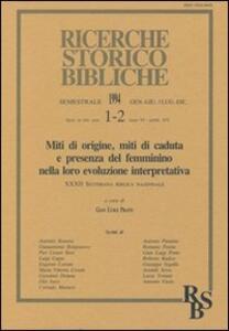 Miti di origine, miti di caduta e presenza del femminino nella loro evoluzione interpretativa. Atti della 32ª Settimana biblica nazionale (Roma, 1992)