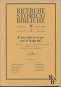 L' so delle Scritture nel I e II sec. d. C. Atti dell'XI Convegno di Studi Neotestamentari e Anticocristiani (Ciampino 2005). Vol. 2