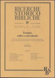 Tempio, culto e sacerdozio. Atti del XII Convegno di Studi Neotestamentari e Anticocristiani (Fara Sabina, 13-15 Settembre 2007). Vol. 2 - copertina