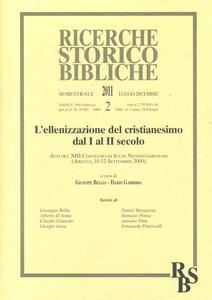 L' ellenizzazione del cristianesimo dal I al II secolo (L'). Atti del XIII Convegno di Studi Neotestamentari (Ariccia, 10-12 settembre 2009)
