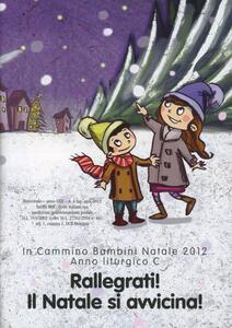 In cammino. Bambini Natale 2012. Anno C - copertina