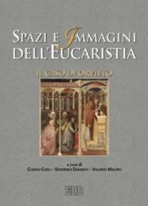 Spazi e immagini dell'eucaristia. Il caso di Orvieto - copertina