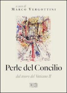 Libro Perle del concilio. Dal tesoro del Vaticano II